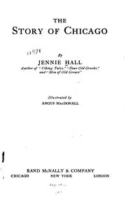 Cover of: The story of Chicago | Jennie Hall