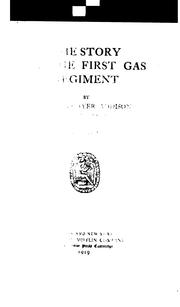 Cover of: The story of the First gas regiment | James Thayer Addison
