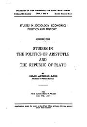 Cover of: Studies in the politics of Aristotle and the republic of Plato | Isaac A. Loos