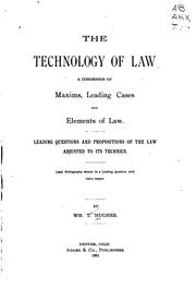Cover of: The technology of law | William Taylor Hughes
