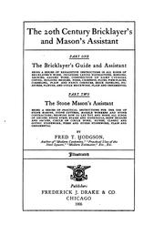 Cover of: The 20th century bricklayer's and mason's assistant | Frederick T[homas] Hodgson