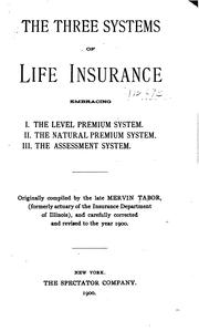 Cover of: The three systems of life insurance | Mervin Tabor