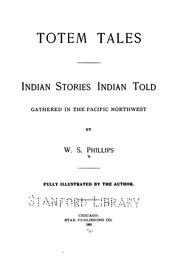 Cover of: Totem tales | W. S. Phillips