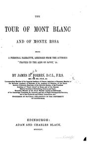 Cover of: The tour of Mont Blanc and of Monte Rosa | James David Forbes