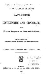Cover of: Tübner's catalogue of dictionaries and grammars of the principal languages and dialects of the world | Trübner, firm, publishers, London. (1882. Trübner & co.)