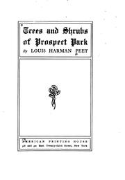 Cover of: Trees and shrubs of Prospect park | Louis Harman Peet