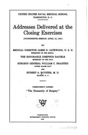 Cover of: Addresses delivered at the closing exercises | United States. Naval medical school, Bethesda, Md