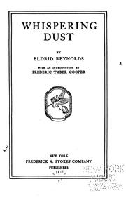 Cover of: Whispering dust | Eldrid Reynolds
