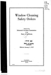 Cover of: Window cleaning safety orders | California. Industrial Accident Commission.