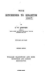 Cover of: With Kitchener to Khartum | G. W. Steevens