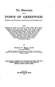 Cover of: Ye historie of ye town of Greenwich, county of Fairfield and state of Connecticut | Spencer Percival Mead