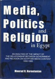 Cover of: Media, politics and religion in Egypt | Mourad R. Haroutunian