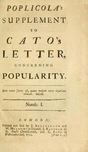 Cover of: Poplicola's supplement to Cato's letter, concerning popularity.  Numb. 1 | Poplicola pseud.