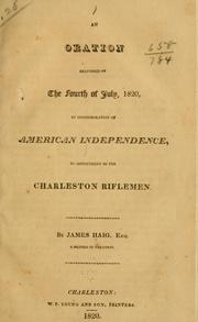 Cover of: An oration delivered on the Fourth of July, 1820, in commemoration of American independence | James Haig