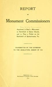 Cover of: Report of monument commissioners appointed Commission to erect a monument on battlefield of Salem Church, and to place tablet on battlefield of Spottsylvania, Va | New Jersey. Commission to erect a monument on battlefield of Salem Church and to place tablet on battlefield of Spottsylvania, Va