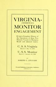 Cover of: Virginia-(Merrimac) Monitor engagement, and a complete history of the operations of these two historic vessels in Hampton Roads and adjacent waters | Joseph Gardner Fiveash