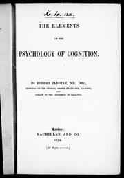 Cover of: The elements of the psychology of cognition by Robert Jardine