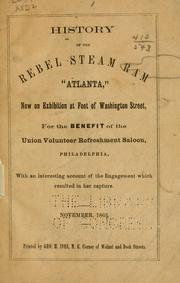 "Cover of: History of the Rebel steam ram ""Atlanta,"" now on exhibition at foot of Washington street, for the benefit of the Union volunteer refreshment saloon, Philadelphia 