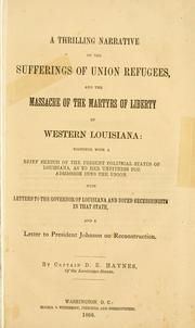 Cover of: A thrilling narrative of the suffering of the Union refugees | Dennis E. Haynes