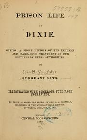 Cover of: Prison life in Dixie | John B. Vaughter