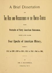 Cover of: A brief dissertation on the rise and vicissitudes of the United States | James A[ndrew] McCormick