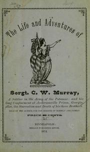 Cover of: The life and adventures of Sergt | George W. Murray