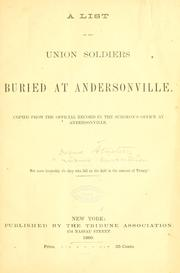 Cover of: A list of the Union soldiers buried at Andersonville | Dorence Atwater