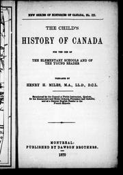 Cover of: The child's history of Canada by Henry H. Miles