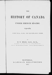 Cover of: The history of Canada under French régime, 1535-1763 | Henry H. Miles