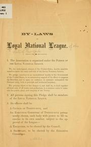 Cover of: By-laws of Loyal national league by Loyal national league of the state of New York
