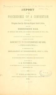 Cover of: Report of the proceedings of a convention composed of delegates from the thirteen original United States | Philadelphia. 1852