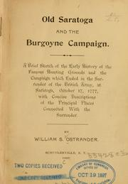 Cover of: Old Saratoga and the Burgoyne campaign | William S. Ostrander