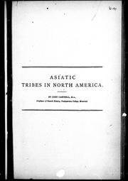 Cover of: Asiatic tribes in North America by Campbell, John
