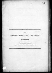 Cover of: The eastern origin of the Celts by Campbell, John