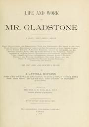 Cover of: Life and work of Mr. Gladstone | J. Castell Hopkins