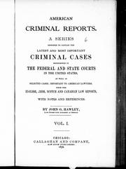 Cover of: American criminal reports | John G. Hawley