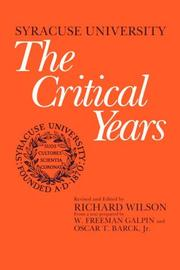 Cover of: The Critical Years (Syracuse University, Vol. 3) | Richard Wilson