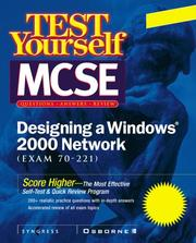 Cover of: Test Yourself MCSE Designing  A Windows 2000 Network (Exam 70-221) | John M. Gunson II