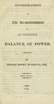 Cover of: Considerations on the re-establishment of an effective balance of power | Thomas Moore Musgrave
