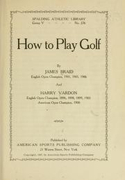 Cover of: How to play golf | Braid, James