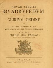 Cover of: Novae species qvadrvpedvn e Glirivm ordine by Peter Simon Pallas