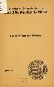 Cover of: List of officers and members, June, 1904 | Sons of the American revolution. District of Columbia society.