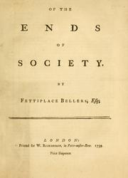 Cover of: Of the ends of society | Fettiplace Bellers