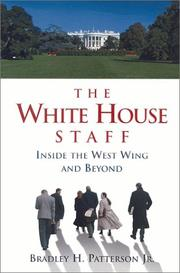 Cover of: The White House staff by Bradley H. Patterson