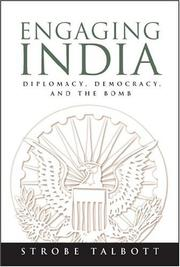 Cover of: Engaging India by Strobe Talbott