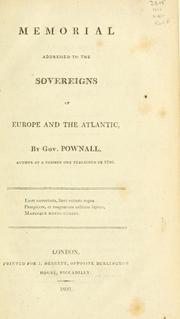 Cover of: Memorial addressed to the sovereigns of Europe and the Atlantic | Thomas Pownall
