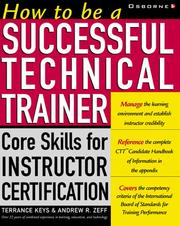 Cover of: How to be a successful technical trainer | Terrance Keys