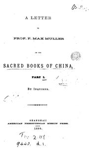 Cover of: A letter to prof. F. Max Muller on the sacred books of China, by Inquirer | Andrew Patton Happer