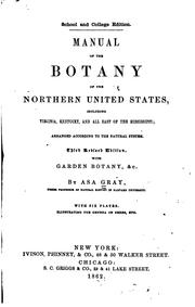 Cover of: A Manual of the Botany of the Northern United States ... 1862 | Asa Gray