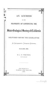 Cover of: An Address on the Propriety of Continuing the State Geological Survey of California | Josiah Dwight Whitney